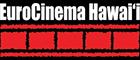 Festival euro cinema Hawai'i