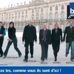 Campagne affichage France Bleu Sud Lorraine ,Écoutez les, comme vous ils sont d'ici